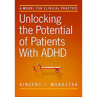 Unlocking the Potential of Patients with ADHD - A Model for Clinical P