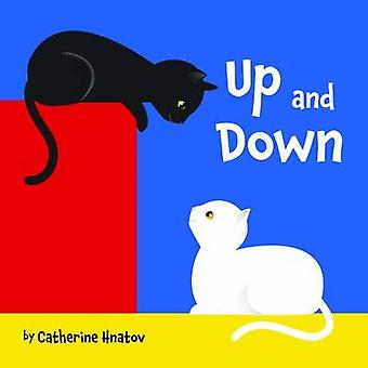 Up and Down by Catherine Hnatov - 9781595723406 Book