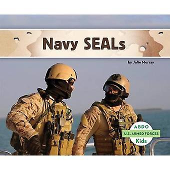 Navy SEALs by Julie Murray - 9781629700922 Book
