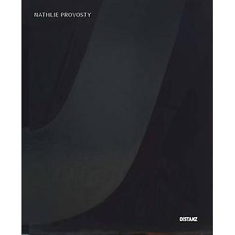 Nathlie Provosty by Nathlie Provosty - 9783954761654 Book