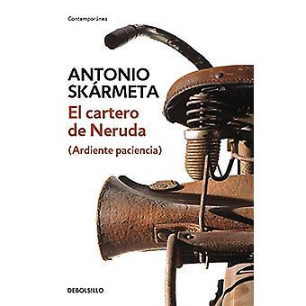 El Cartero de Neruda by Antonio Skarmeta - 9786073147477 Book