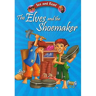 The Elves & the Shoemaker by Pegasus - 9788131918722 Book