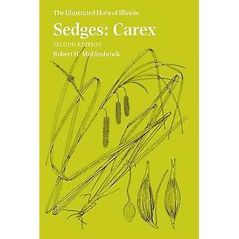Sedges - Carex by Robert H. Mohlenbrock - 9780809335503 Book