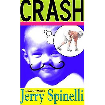 Crash by Jerry Spinelli - 9780553536645 Book