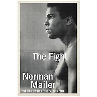The Fight by Norman Mailer - 9780812986129 Book