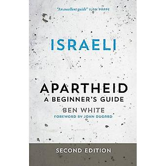 Israëlische Apartheid A Beginners Guide door wit & Ben