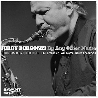 Jerry Bergonzi - af enhver anden navn [CD] USA import
