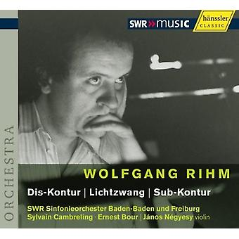 W. Rihm - Wolfgang Rihm: Dis-Kontur; Lichtzwang; Importazione USA Sub-Kontur [CD]