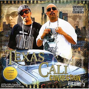Lil' Flip & Mr. Capone-E-Texas-Cali forbindelse Vol. 3 [CD] USA import