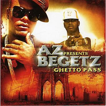 Az Presents Begetz - Ghetto Pass [CD] USA import