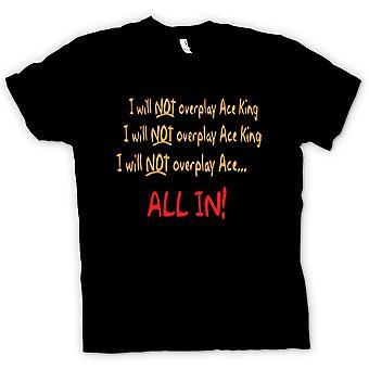 Bambini t-shirt - io non sarà Overplay asso re tutto In!