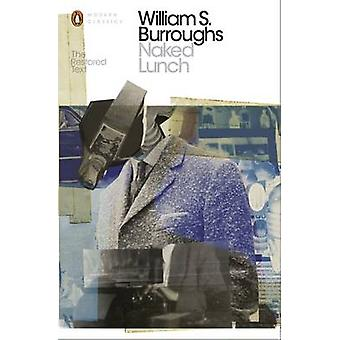 Naked Lunch - The Restored Text by William S. Burroughs - 978014118976