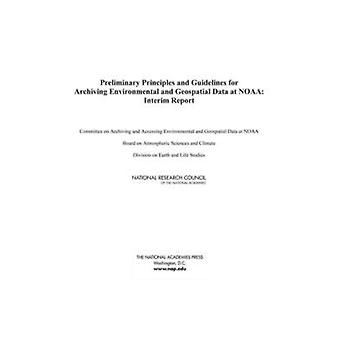 Preliminary Principles and Guidelines for Archiving Environmental and