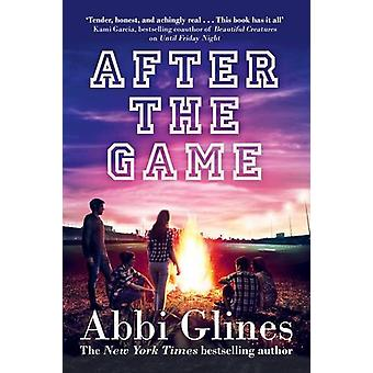 After the Game - A Field Party Novel by Abbi Glines - 9781471125065 Bo