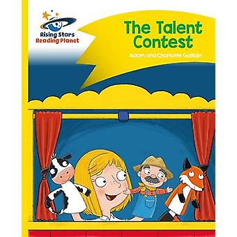 Reading Planet - The Talent Contest - Yellow - Comet Street Kids by Ad