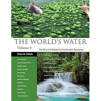 D'eau du monde - le Biennial Report on Freshwater Resources - c. 8