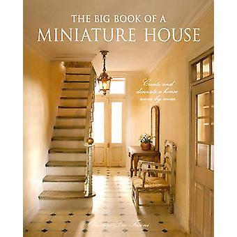The Big Book of une maison Miniature - créer et décorer une maison - chambre