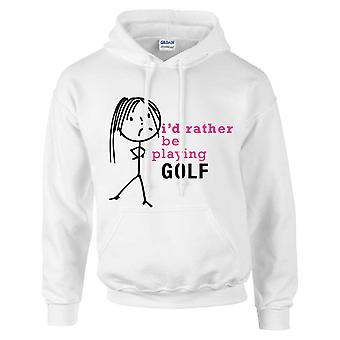 Ladies I'd Rather Be Playing Golf Hoodie White Hoody
