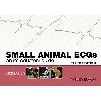 Small Animal ECGs - An Introductory Guide (3rd Revised edition) by Mik
