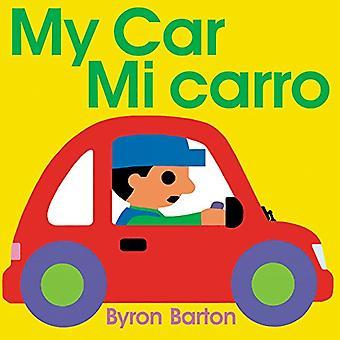 Mein Auto/Mi Carro (Spanisch/Englisch zweisprachige Ausgabe)
