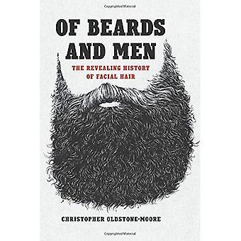Bärte und Männer: die aufschlussreiche Geschichte der Gesichtsbehaarung