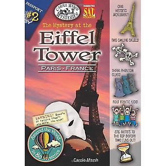 The Mystery at the Eiffel Tower (Paris, France) (Around the World in 80 Mysteries)