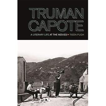 Truman Capote: A Literary Life at the Movies (South on Screen)