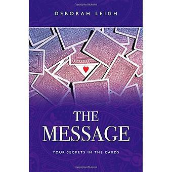 Le Message: Vos Secrets dans les cartes