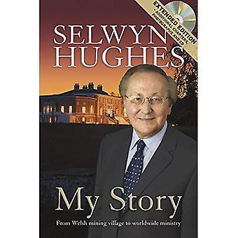 My Story -Extended Edition: From Welsh Mining Village to Worldwide Ministry