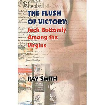 The Flush of Victory: Jack Bottomly Among the Virgins