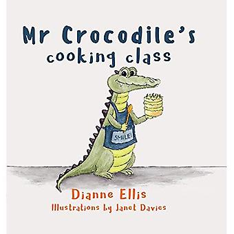 Mr Crocodile's Cooking Class: 2017