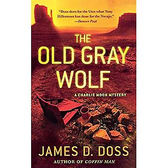 Old Gray Wolf (Charlie Moon Mysteries)