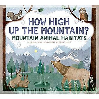 How High Up the Mountain?:� Mountain Animal Habitats (Animals Measure Up)