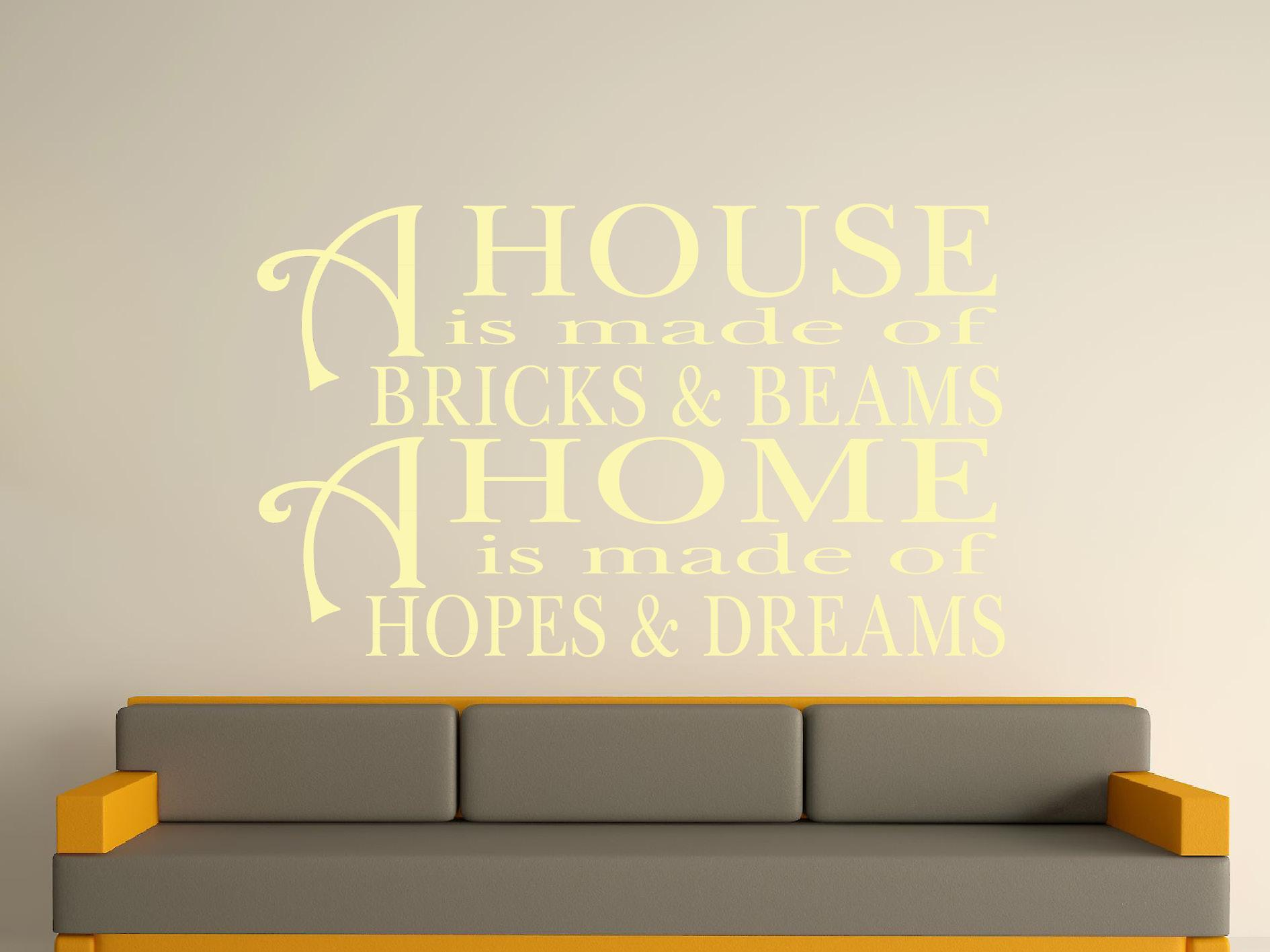 A House Is Made Of Bricks And Beams v2 Wall Art Sticker - Beige