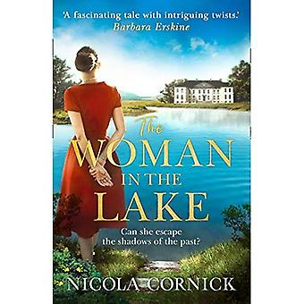 The Woman In The Lake: Can she escape the shadows� of the past?