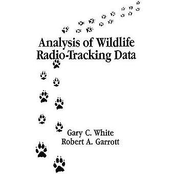 Análise de dados de RadioTracking da vida selvagem por White & Gary C.