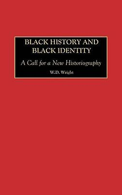 Noir History and noir Identity A Call for a nouveau Historiography by Wright & William