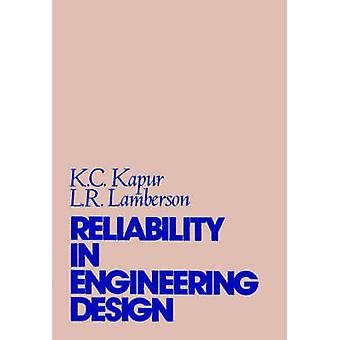 Reliability in Engineering Design by Kapur & Kailash Chander