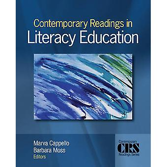 Contemporary Readings in Literacy Education by Cappello & Marva