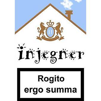 Rogito ergo summa. by Albertini & Carlo