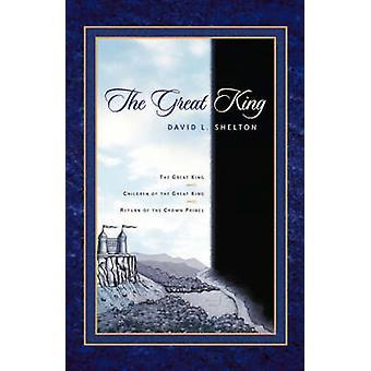 Der große König von Shelton & David