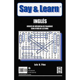Say  Learn  Word Search Puzzles with Reading Help by Pez & Luis H