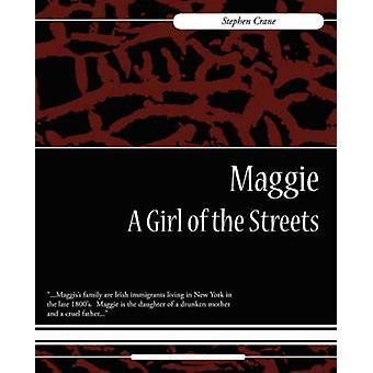 Maggie A fille des rues par grue & Stephen