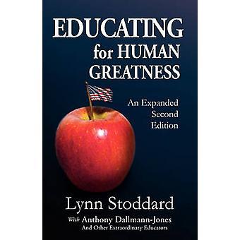 Éduquer à la grandeur humaine de Stoddard & Lynn