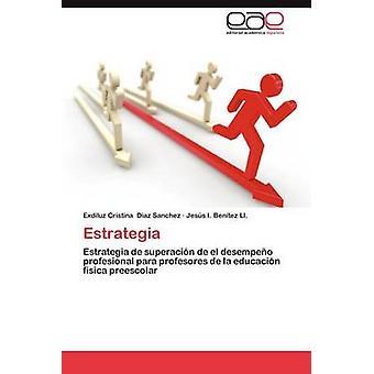 EStrategia by Diaz Sanchez & Exliuotz Cristina