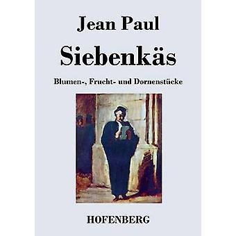 Siebenks by Paul & Jean