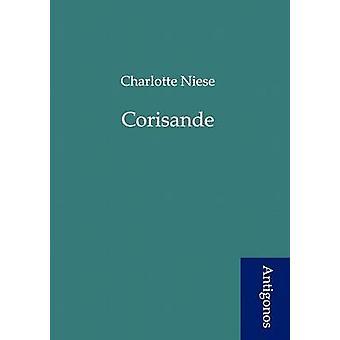 Corisande by Niese & Charlotte