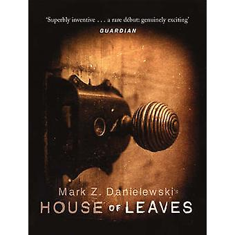 House of Leaves by Mark Z. Danielewski - 9780385603102 Book