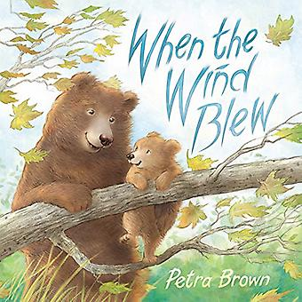 When the Wind Blew by Petra Brown - 9781585369690 Book