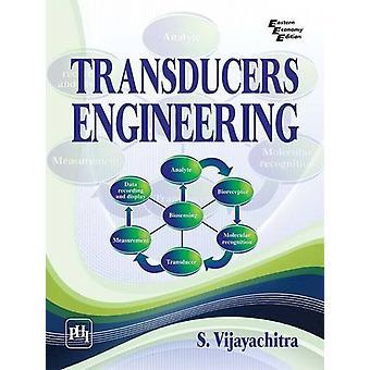 Transducers Engineering by S. Vijayachitra - 9788120352537 Book